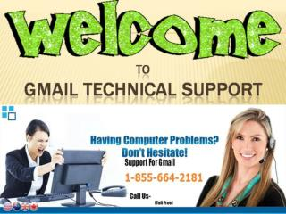 1 855-664-2181 gmail tech support