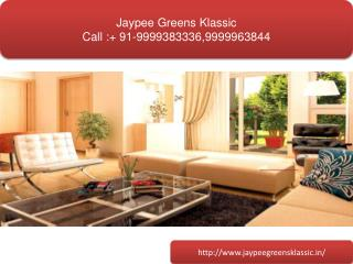 Jaypee Greens Klassic, Jaypee Greens Klassic Noida