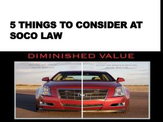 5 Things to Consider at SoCo Law