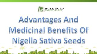 Advantages And Medicinal Benefits Of Nigella Sativa Seeds