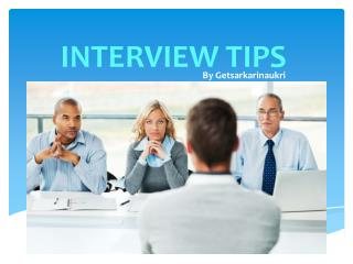 Interview Tips That Will Actually Help You Get  a Job