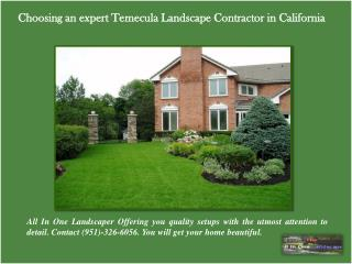 Choosing an expert Temecula Landscape Contractor in CA