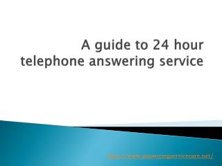 A guide to 24 hour telephone answering service