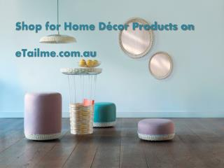Shop for Home Decor Products on eTailme