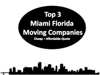 Top 5 Miami Florida Moving Companies | Cheap – Affordable Qu