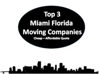 Top 5 Miami Florida Moving Companies   Cheap – Affordable Qu