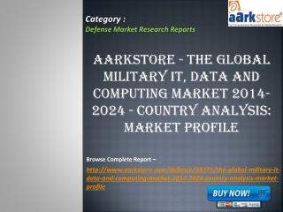 Aarkstore - The Global Military IT, Data and Computing Marke