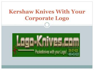 Kershaw Knives With Your Corporate Logo