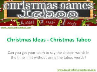 Christmas Ideas - Christmas Taboo