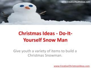 Christmas Ideas - Do-It-Yourself Snow Man