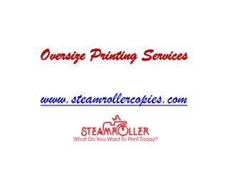 Oversize Printing Services in Washington, Hurricane, Southern Utah and Springdale - www.steamrollercopies.com