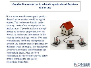 Good online resources to educate agents about Bay Area real