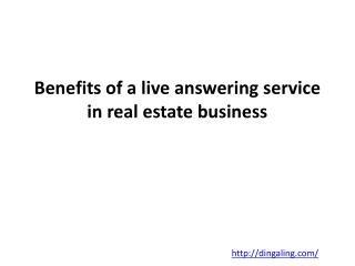 Benefits of a live answering service in real estate business