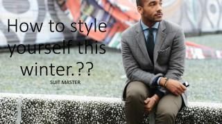 How to style yourself this winter