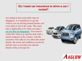 Do I need car insurance to drive a car I rented