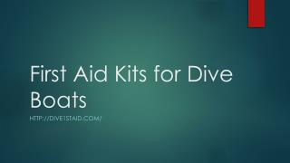 First Aid Kits for Dive Boats