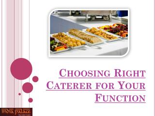 Choosing Right Caterer for Your Function