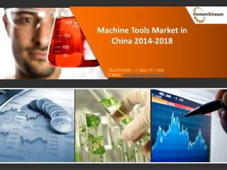 Machine Tools Market in China 2014-2018