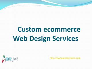 Custom ecommerce Web Design Services