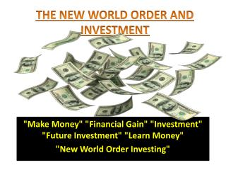 The New World Order and Investment