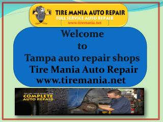 Tire mania best auto repair shop at tampa