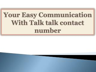Your Easy Communication With Talk talk contact number