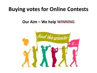 Buying Votes for Online and Facebook Contests