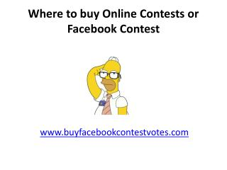 Where to Buy Facebook and Online Contest Votes to win ?
