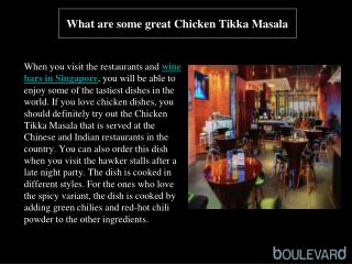 What are some great Chicken Tikka Masala