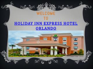 Holiday Inn Express Hotel Orlando
