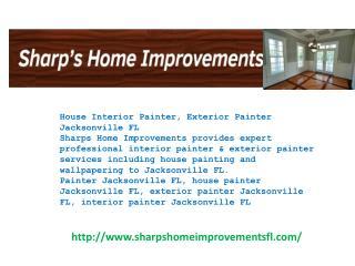 House Interior Painter, Exterior Painter Jacksonville FL