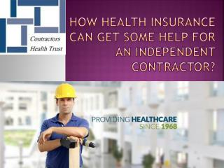 How health insurance can get some help for an independent co