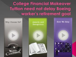 College Financial Makeover: Tuition need not delay Boeing wo