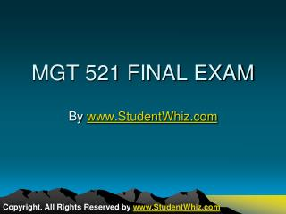 MGT 521 Final Exam Assignments