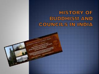 History of Buddhism and Councils in India