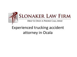Slonaker Law firm – Experienced trucking accident attorney i