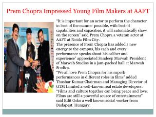 Prem Chopra Impressed Young Film Makers at AAFT