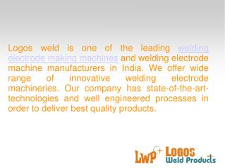 Welding electrode machine manufacturers