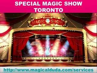 SPECIAL MAGIC SHOW TORONTO