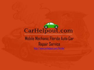 Mobile Mechanic Florida Auto Car Repair Service