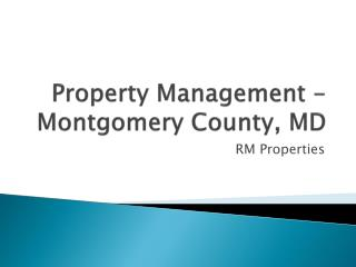 RM Properties Management -Montgomery County, MD
