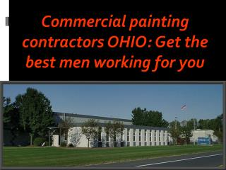 Commercial painting contractors OHIO: Get the best men worki