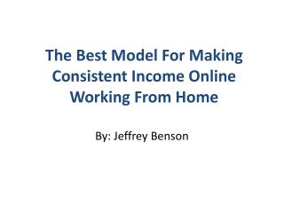 What's The Best Medel For Making Money Online?