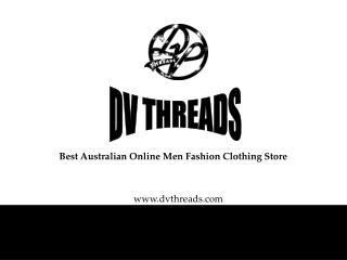 Best Australian Online Men Fashion Clothing Store