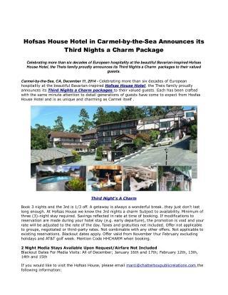 Hofsas House Hotelin Carmel-by-the-Sea Announces