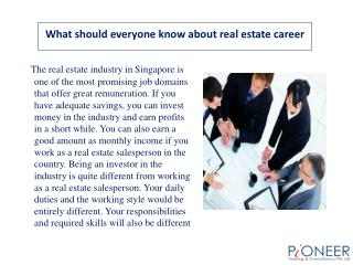 What should everyone know about real estate career