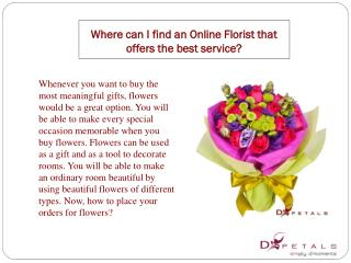 Where can I find an Online Florist that offers the best serv