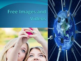 Free Images and Videos
