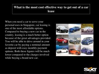 What is the most cost effective way to get out of a car leas