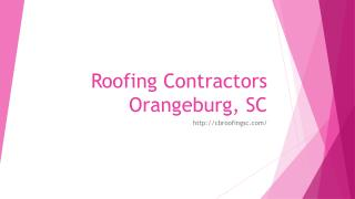 Roofing Contractors Orangeburg, SC